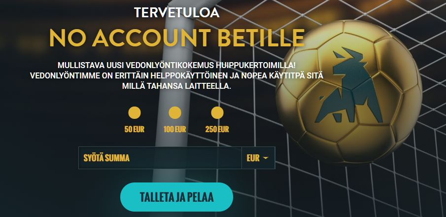 no account bet kokemuksia