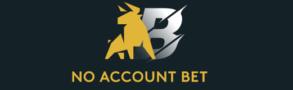 no account bet