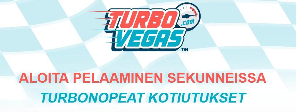 turbo vegas kotiutus